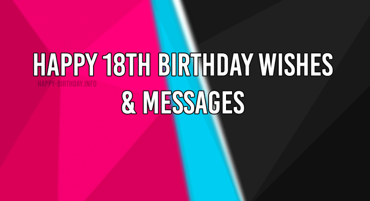 Happy 18th Birthday Wishes & Messages