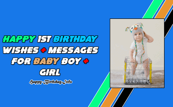 Happy 1st Birthday Wishes & Messages For Baby Boy & Girl