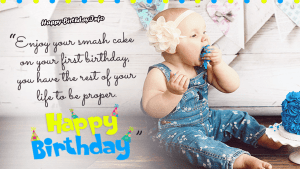 First Birthday Quotes for baby