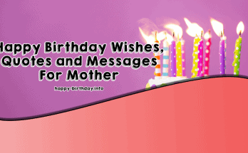 Happy Birthday Wishes, Quotes & Messages For Mother