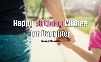 Happy Birthday Daughter Quotes & Wishes From Mother & Dad