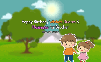 Happy Birthday Wishes, Quotes & Messages for Brother