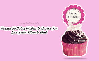 Happy Birthday Wishes & Quotes For Son From Mom & Dad