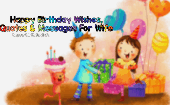 Happy Birthday Wishes, Quotes & Messages For Wife