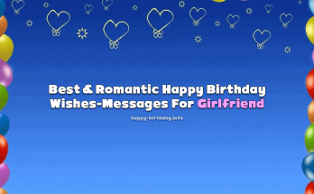 Happy Birthday Wishes, Messages, and Quotes For Girlfriend