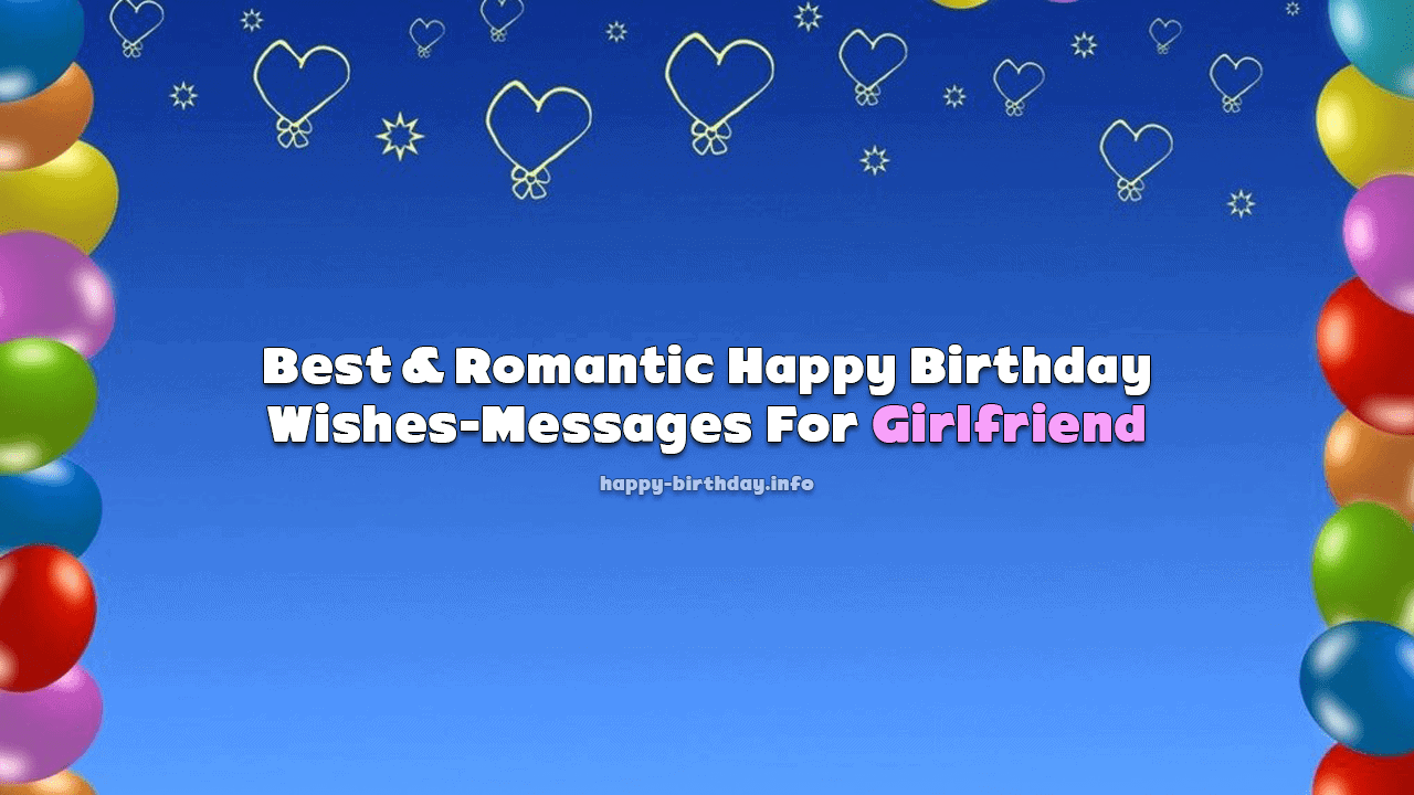 Best Romantic Happy Birthday Wishes Messages For Girlfriend