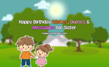 Happy Birthday Wishes, Quotes & Messages For Sister