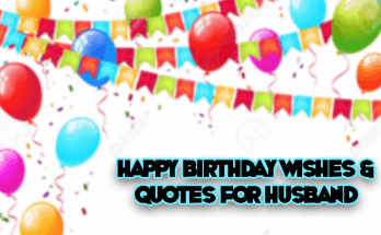Happy Birthday Wishes, Messages, and Quotes for Husband