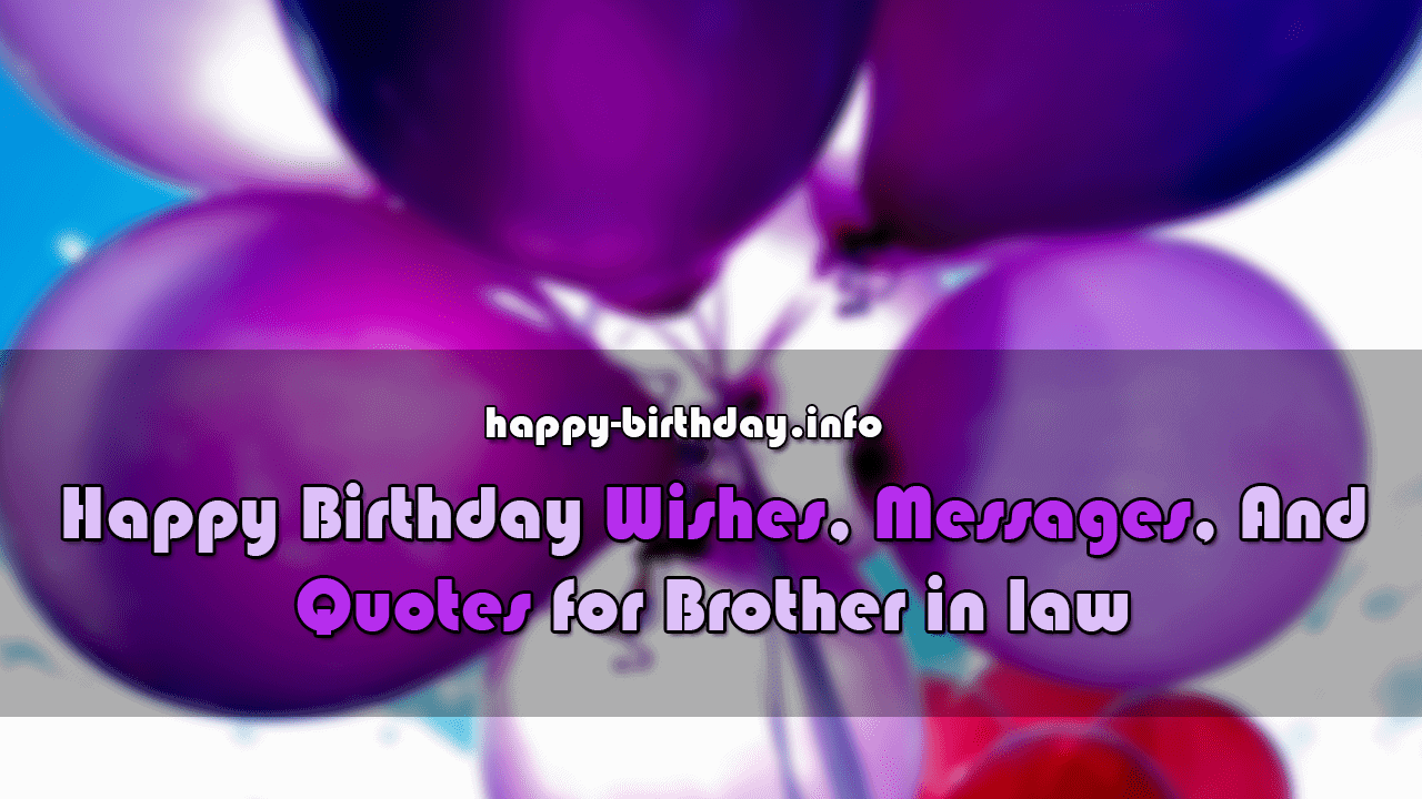 Happy Birthday Wishes, Messages, and Quotes For Brother in Law