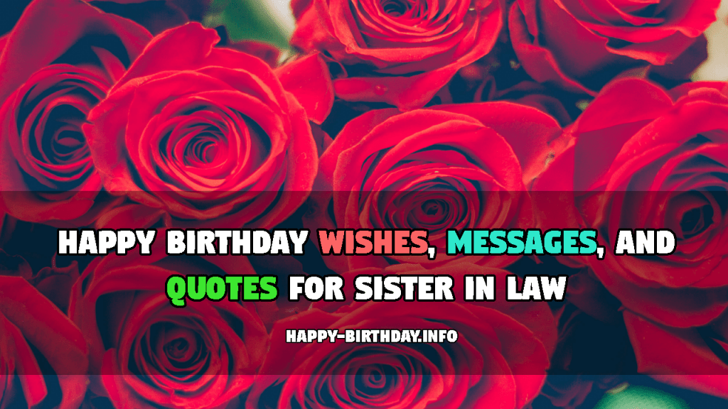 Happy Birthday Wishes, Messages, And Quotes For Sister In Law