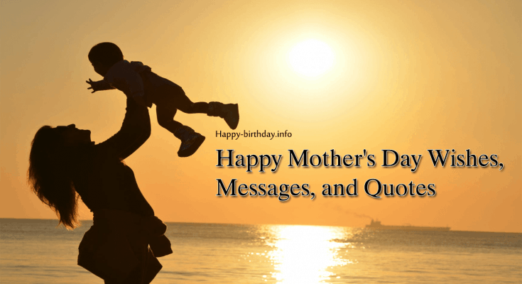 Happy Mother's Day Wishes, Messages, And Quotes
