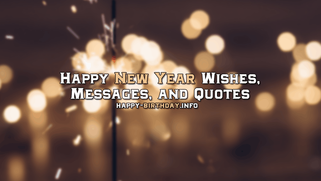 Happy New Year Wishes, Messages, And Quotes
