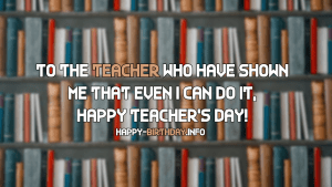 Happy Teacher's Wishes, Messages, and Quotes