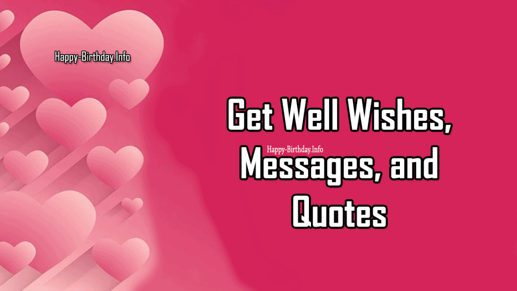 Get Well Wishes, Messages, and Quotes