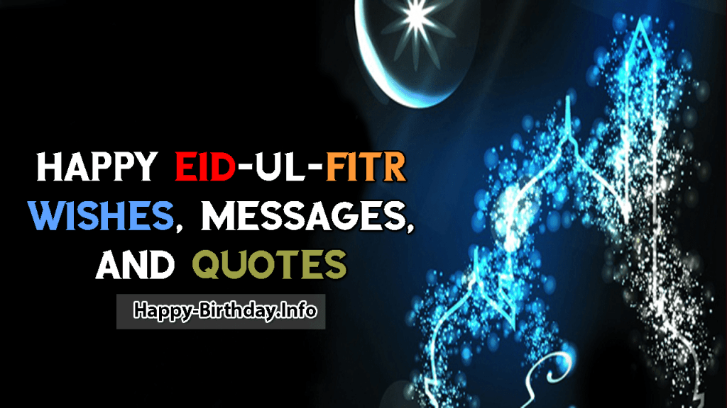 Happy Eid-Ul-Fitr Wishes, Messages, and Quotes