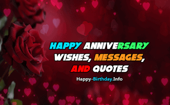 350 Best Happy Anniversary Wishes, Messages, and Quotes