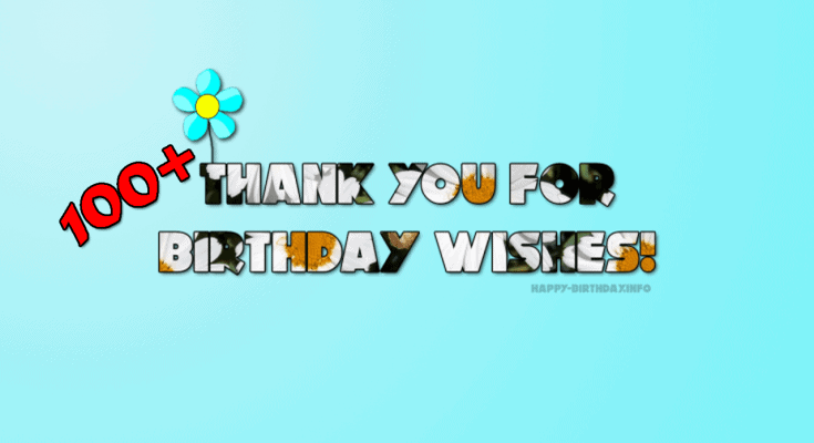100+ Thank You For Birthday Wishes