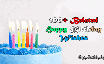 100+ Belanted Happy Birthday Wishes