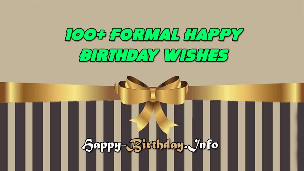 100+ Formal Happy Birthday Wishes