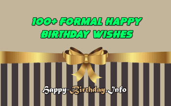 100+ Formal Happy Birthday Wishes