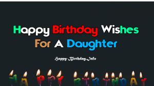 Happy Birthday  Wishes For A Daughter