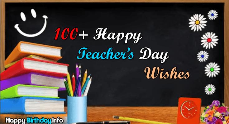 100+ Happy Teacher's Day Wishes