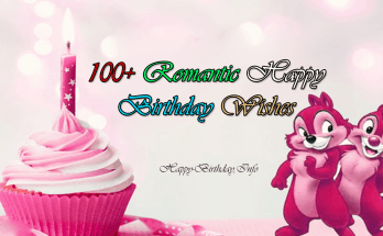 100+ Romantic Happy Birthday Wishes