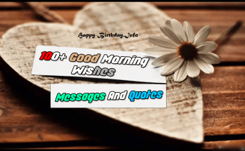 100+ Good Morning Wishes, Messages, And Quotes