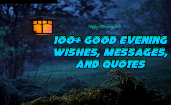 100+ Good Evening Wishes, Messages, And Quotes