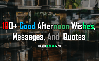 100+ Good Afternoon Wishes, Messages, And Quotes