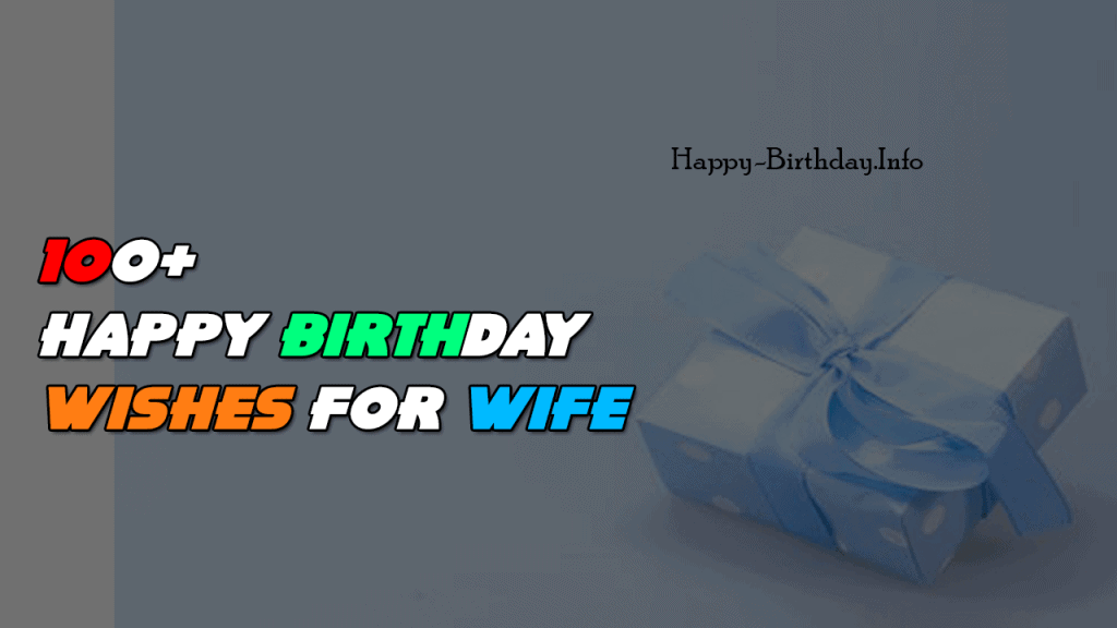100+ Happy Birthday Wishes For Wife