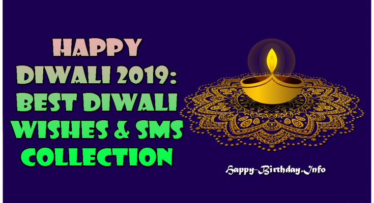 Happy Diwali 2019: Best Diwali Wishes & SMS Collection