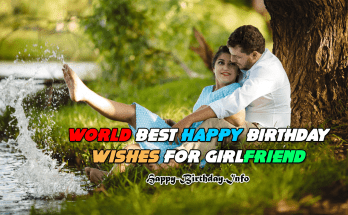 World Best Happy Birthday Wishes for Girlfriend