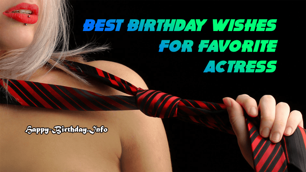 Best Birthday Wishes For Favorite Actress