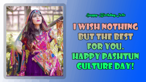 Pashtun Culture Day Messages