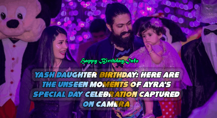 Yash Daughter Birthday: Here are the Unseen Moments of Ayra's Special Day Celebration Captured on Camera