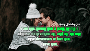 I am not giving you a part of me. I choose to give you all and all. No one else deserves it but you. I love you.