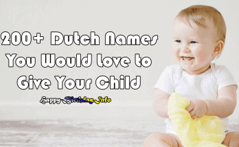 200+ Dutch Names You Would Love to Give Your Child